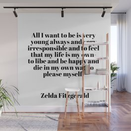 Zelda Fitzgerald quote Wall Mural