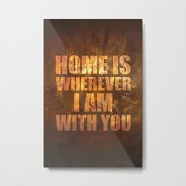 Home Is: Typography Metal Print