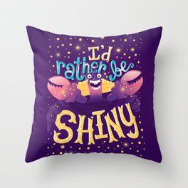 Shiny Throw Pillow