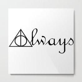 Always Deathly Hallows Symbols Harry.Potter Metal Print