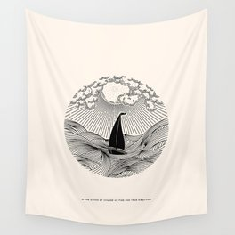 IN THE WAVES OF CHANGE WE FIND OUR TRUE DIRECTION Wall Tapestry