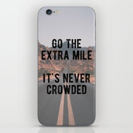 Motivational - Go The Extra Mile iPhone Skin