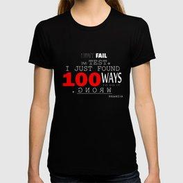 I DIDN'T FAIL THE TEST T-shirt