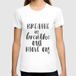 Breathe Quote Just Breathe Quote YOGA ZEN POSTER T-shirt