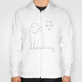 IT'S OK CAT Hoody