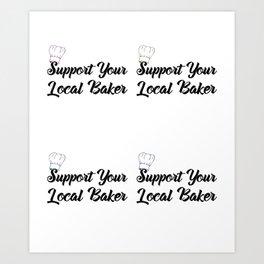 Support Your Local Baker Pop Art Print