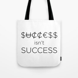 Money doesn't buy happiness Tote Bag