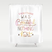 vonnegut Shower Curtains featuring Everything Was Beautiful and Nothing Hurt by IndigoEleven