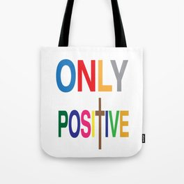 Awesome & Great Confess Tshirt Only positive Tote Bag