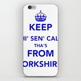 Keep Thi Sen Calm Thas From Yorkshire  iPhone Skin