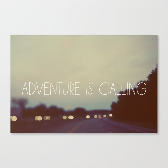 Adventure is Calling Canvas Print