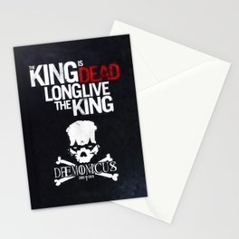 The King is dead. Long live the King. Stationery Cards