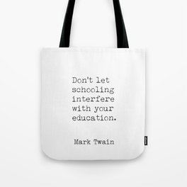 Mark Twain quote bq Tote Bag