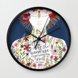 You are the universe experiencing itself Wall Clock