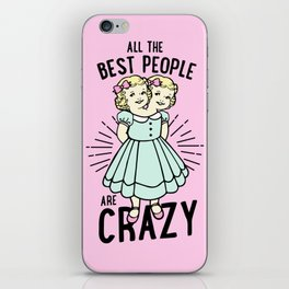 All The Best People iPhone Skin