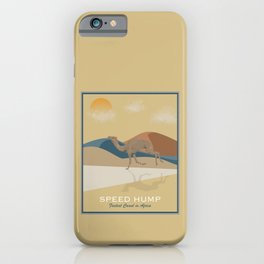 Speed Hump - Fastest Camel in Africa iPhone Case