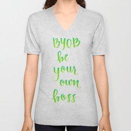 BYOB - Be Your Own Boss Unisex V-Neck