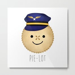 Pie-lot Metal Print