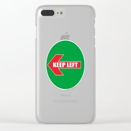 KEEP LEFT 04 Clear iPhone Case