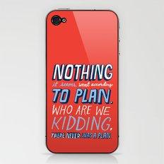 No Plan iPhone & iPod Skin