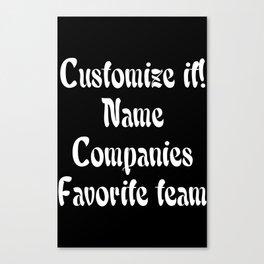 Customize it Canvas Print
