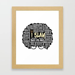 iSlay Framed Art Print