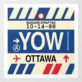 YOW Ottawa • Airport Code and Vintage Baggage Tag Design Art Print