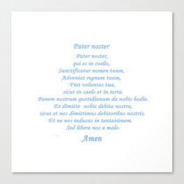 Pater noster Canvas Print