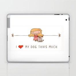 I love my dog girl Laptop & iPad Skin
