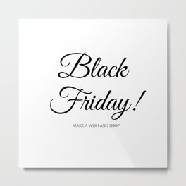 Black Friday old typography Sign : Creative shop Offer Metal Print