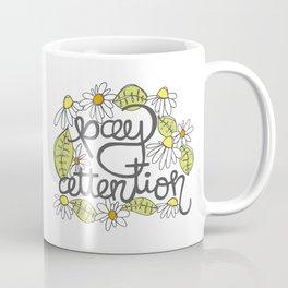 Pay Attention Coffee Mug