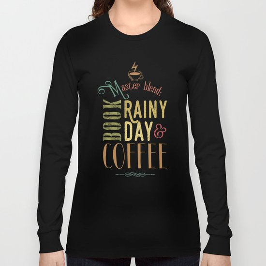 Coffee, book & rainy day Long Sleeve T-shirt