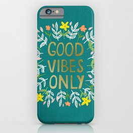 Good Vibes Only Metallic Gold iPhone Case