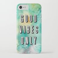 good vibes only iPhone & iPod Cases featuring Good Vibes Only by Crafty Lemon