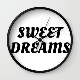 Sweet Dreams in Cursive in Black Wall Clock