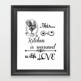 This kitchen is seasoned with love Framed Art Print