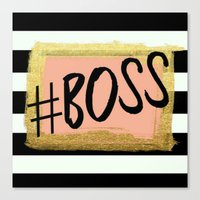boss Canvas Prints featuring #boss by Pink Berry Patterns