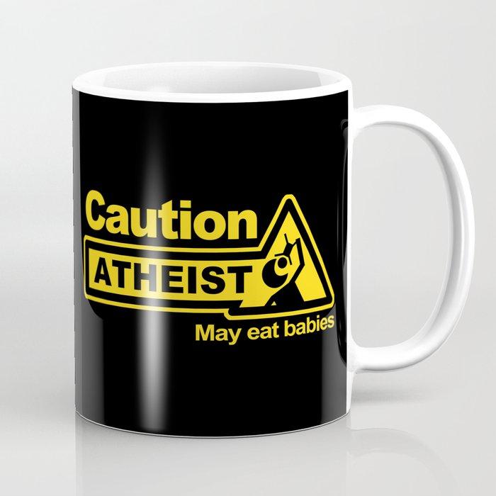 Caution - Atheist Coffee Mug