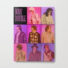 Body Double Metal Print