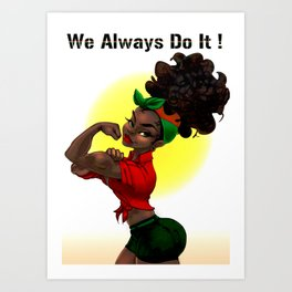 We can do it 3 Art Print