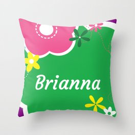 Brianna: Personalized Gifts for Girls and Women Throw Pillow