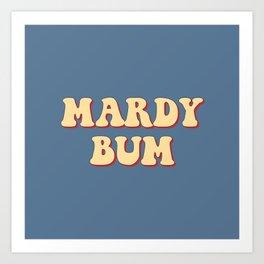MARDY BUM Art Print