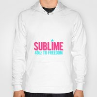sublime Hoodies featuring SUBLIME by MsSarahKane