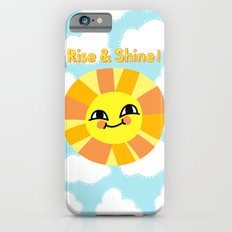 Rise and Shine! Slim Case iPhone 6s
