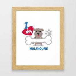 IRISH WOLFHOUND - I Love My IRISH WOLFHOUND Gift Framed Art Print