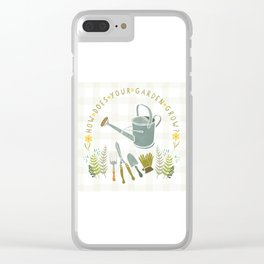 How Does Your Garden Grow? Clear iPhone Case