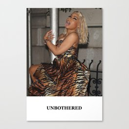 UNBOTHERED Canvas Print