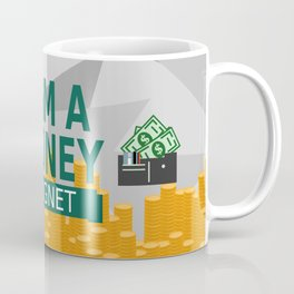 Positive Affirmation I am a money magnet Coffee Mug