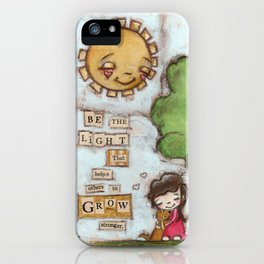 Be the Light (with dog) iPhone Case