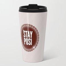 Stay Posi Travel Mug